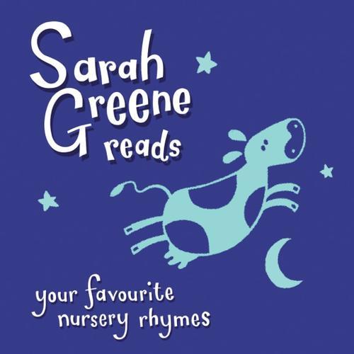 SARAH GREENE READS YOUR FAVOURITE NURSERY RHYMES-CD