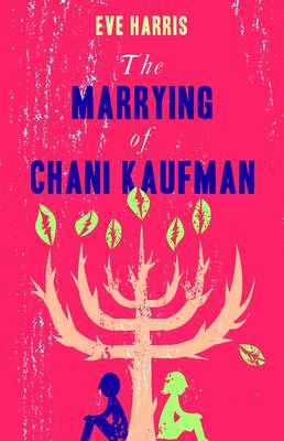 MARRYING OF CHANI KAUFMAN, THE