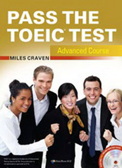 PASS THE TOEIC TEST ADVANCED COURSE