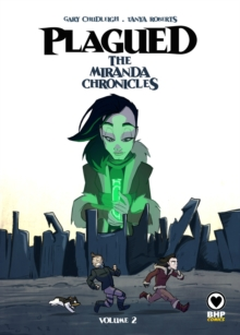 PLAGUED: THE MIRANDA CHRONICLES VOL 2