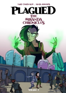PLAGUED: THE MIRANDA CHRONICLES VOL 3