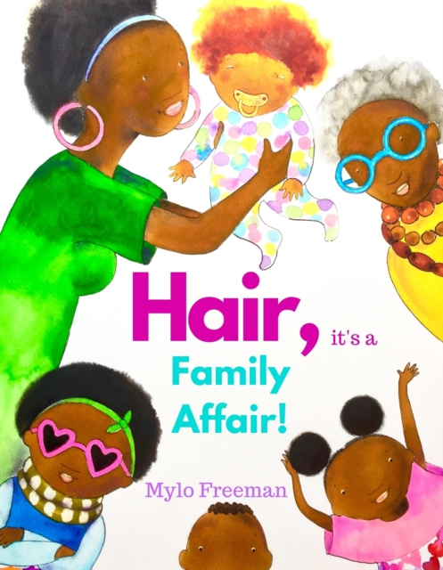 HAIR: IT'S A FAMILY AFFAIR