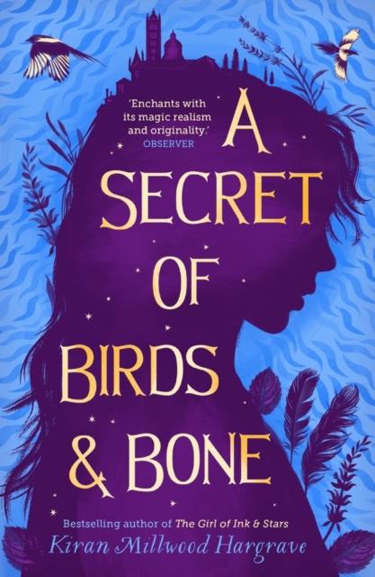 A SECRET OF BIRDS AND BONE