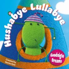 HUSHABYE LULLABYE: GOODNIGHT DREAMS