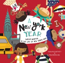 A NEW YORK YEAR : TWELVE MONTHS IN THE LIFE OF NEW YORK'S KIDS