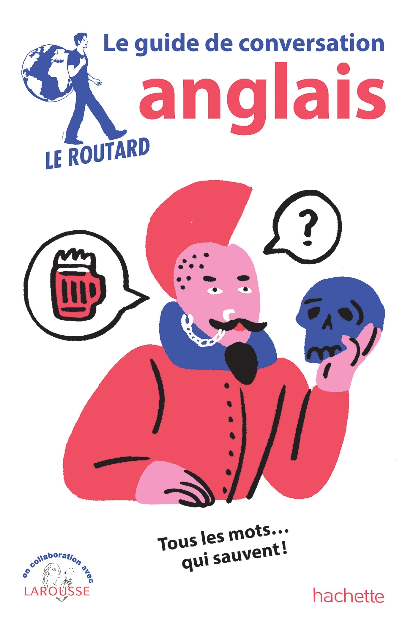 LE ROUTARD GUIDE DE CONVERSATION ANGLAIS