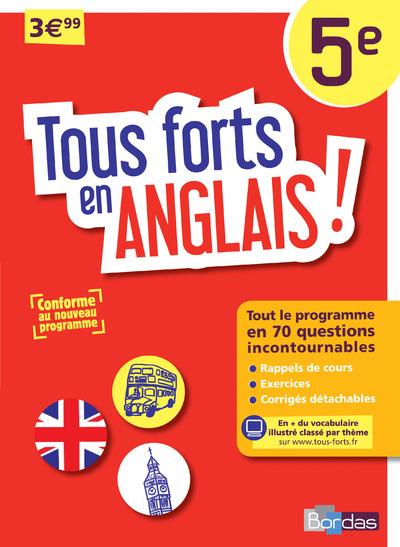 TOUS FORTS EN ANGLAIS ! 5E