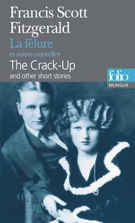 BILINGUE - THE CRACK-UP / LA FÊLURE