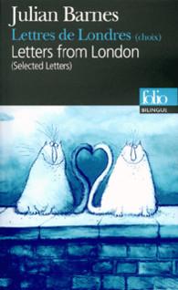 BILINGUE-LETTRES DE LONDRES (CHOIX) - LETTERS FROM LONDON (SELECTED LETTERS)