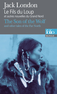 BILINGUE - THE SON OF THE WOLF / LE FILS DU LOUP