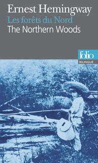 BILINGUE - THE NORTHERN WOODS / LES FORÊTS DU NORD