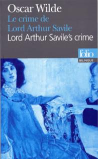 BILINGUE - LORD ARTHUR SAVILE'S CRIME / LE CRIME DE LORD ARTHUR SAVILE
