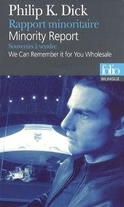 BILINGUE-RAPPORT MINORITAIRE/MINORITY REPORT - SOUVENIRS ? VENDRE/WE CAN REMEMBER IT FOR YOU WHOLESA