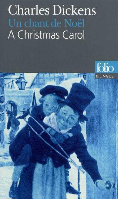 BILINGUE - A CHRISTMAS CAROL / UN CHANT DE NOEL