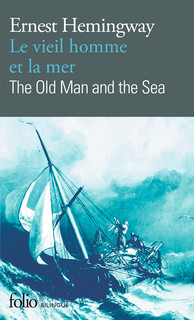 LE VIEIL HOMME ET LA MER/THE OLD MAN AND THE SEA