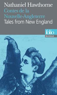 BILINGUE - TALES FROM NEW ENGLAND / CONTES DE LA NOUVELLE-ANGLETERRE