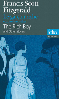LE GAR?ON RICHE ET AUTRES NOUVELLES/THE RICH BOY AND OTHER STORIES