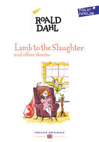 LAMB TO THE SLAUGHTER AND OTHER STORIES