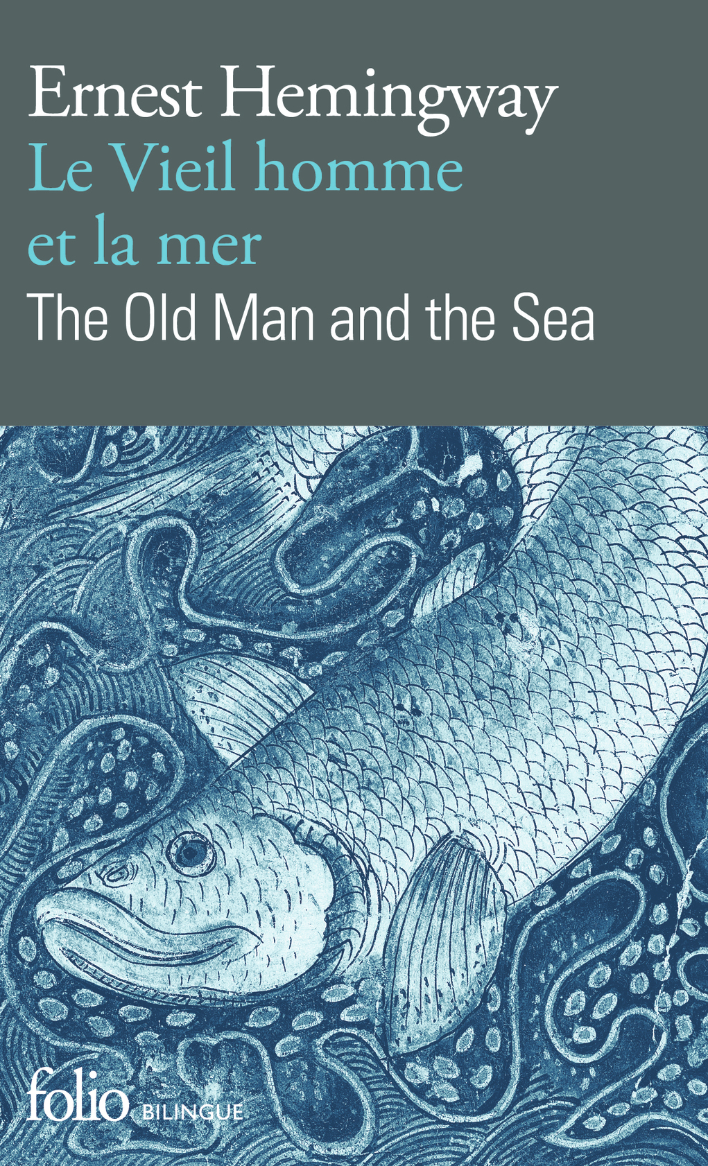 LE VIEIL HOMME ET LA MER/THE OLD MAN AND THE SEA (EDITION BILINGUE)