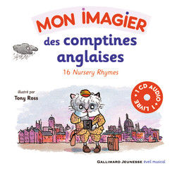 MON IMAGIER DES COMPTINES ANGLAISES : 16 NURSERY RHYMES