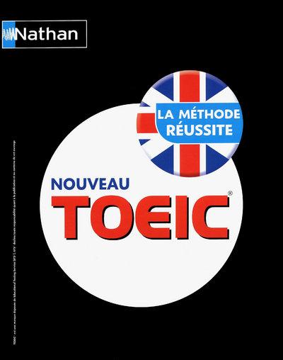 NOUVEAU TOEIC - LA MÉTHODE RÉUSSITE