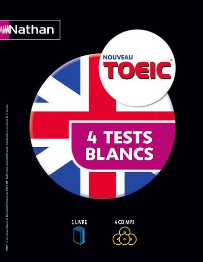 COFFRET TOEIC 4 TESTS BLANCS (1 LIVRE + 4 CD AUDIO) 2013