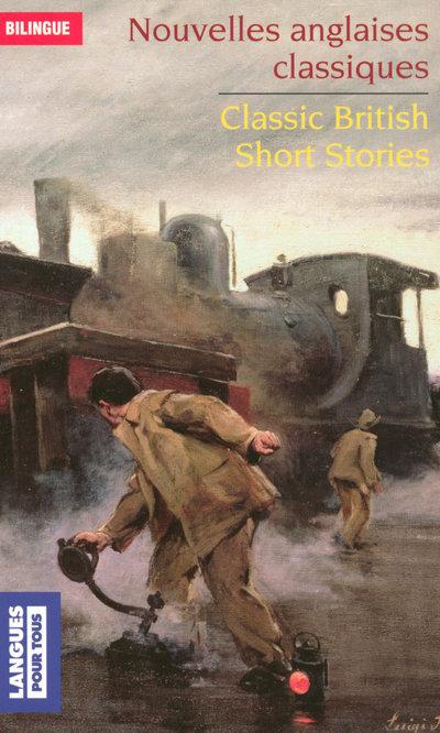 BILINGUE - NOUVELLES ANGLAISES CLASSIQUES/CLASSIC BRITISH SHORT STORIES