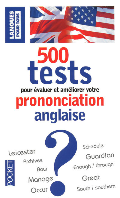 500 TESTS DE PRONONCIATION ANGLAISE