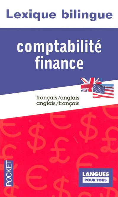 LEXIQUE BILINGUE COMPTABILITÉ FINANCE