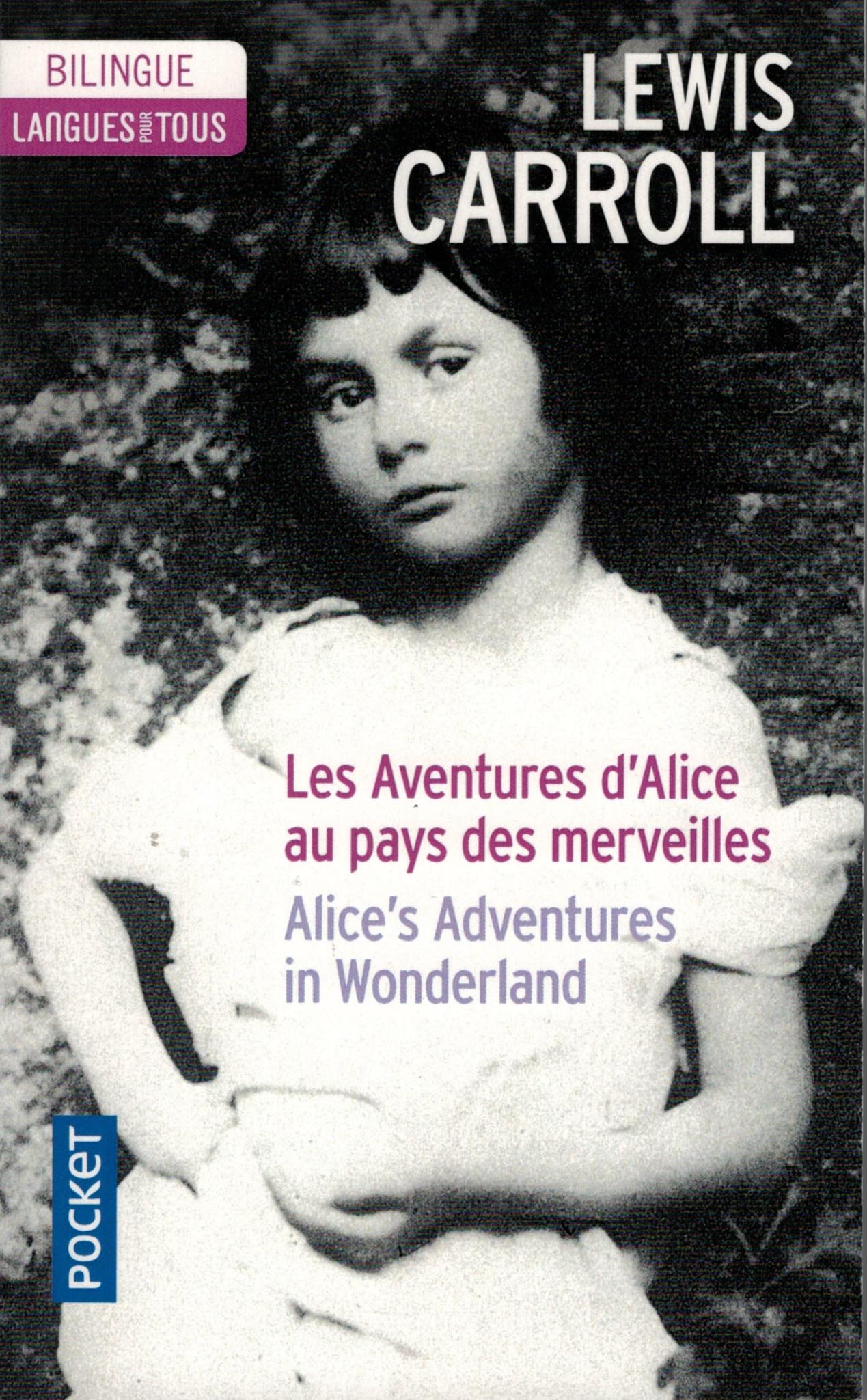 BILINGUE - LES AVENTURES D'ALICE AU PAYS DES MERVEILLES/ALICE'S ADVENTURES IN WONDERLAND