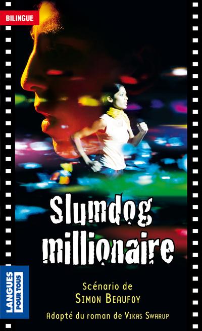 SCÉNARIOS BILINGUES - SLUMDOG MILLIONAIRE