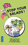 STOP YOUR SALADS!