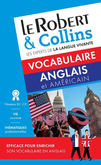 LE ROBERT & COLLINS VOCABULAIRE ANGLAIS ET AMERICAIN