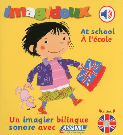 IMAGIDOUX SONORES BILINGUE - A L'ECOLE