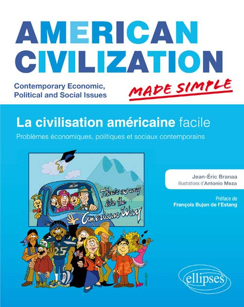AMERICAN CIVILIZATION MADE SIMPLE. CIVILISATION DES ETATS-UNIS FACILE. PROBL?MES ?CONOMIQUES, POLITI