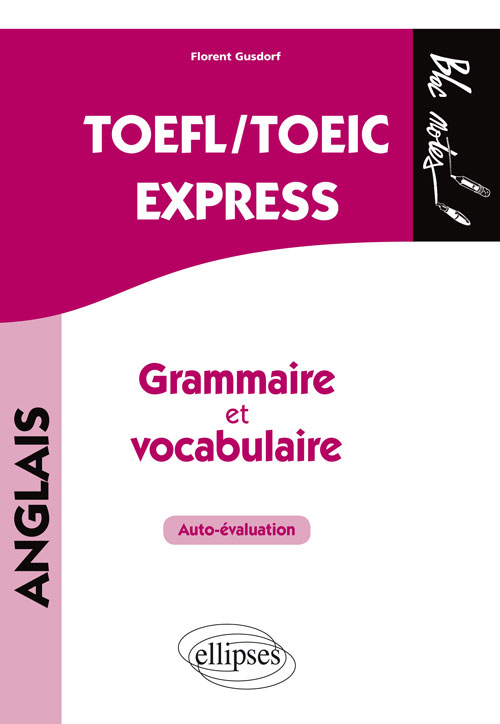 TOEFL/TOEIC EXPRESS. AUTO?VALUATION. GRAMMAIRE ET VOCABULAIRE