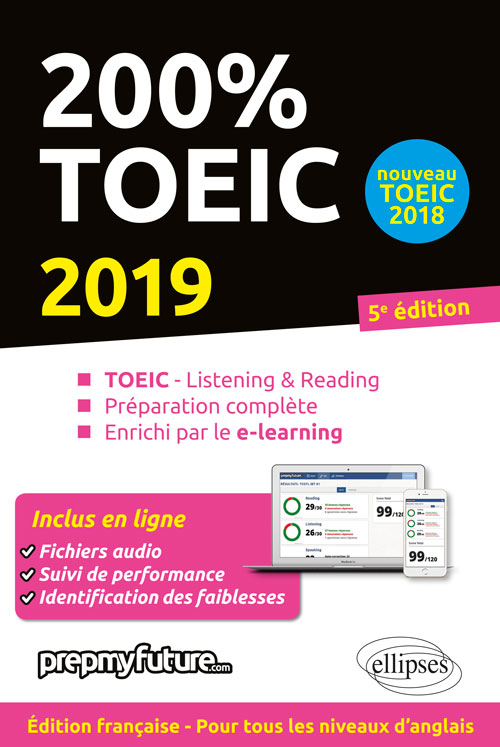 200% TOEIC - LISTENING & READING - 5E ÉDITION 2019
