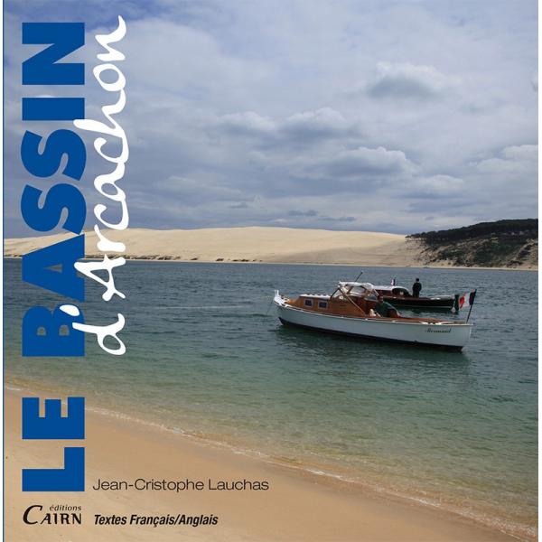 LE BASSIN D?ARCACHON FRAN?AIS / ANGLAIS