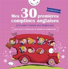 MES 30 PREMIÈRES COMPTINES ANGLAISES - LIVRE & CD