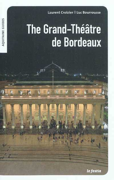 GRAND-THÉÂTRE DE BORDEAUX, THE