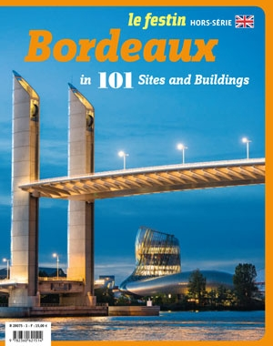 BORDEAUX IN 101 SITES AND BUILDINGS