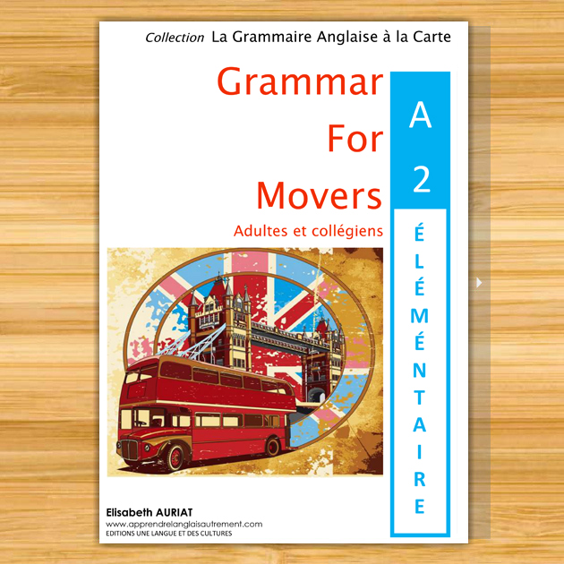 GRAMMAR FOR MOVERS