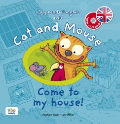 CAT AND MOUSE - COME TO MY HOUSE (NIVEAU 3)