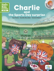 CHARLIE AND THE SPORTS DAY SURPRISE (LEVEL 1)