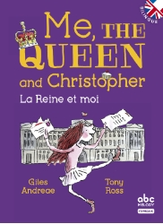 ME, THE QUEEN AND CHRISTOPHER (VERSION BILINGUE)