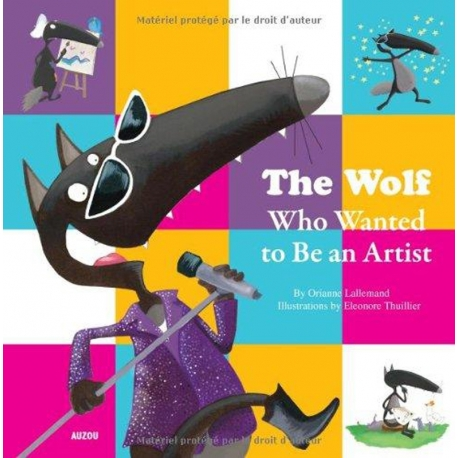 WOLF WHO WANTED TO BE AN ARTIST, THE