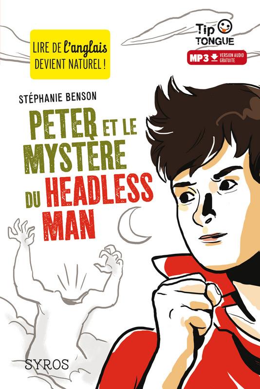 PETER ET LE MYST?RE DU HEADLESS MAN