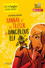 HANNAH ET LE TRESOR DU DANGEREUX ELF