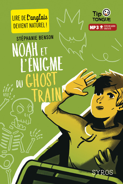 NOAH ET L'ENIGME DU GHOST TRAIN
