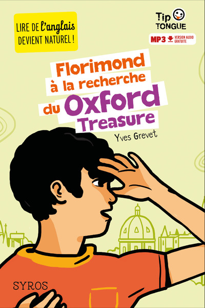 FLORIMOND A LA RECHERCHE DU OXFORD TREASURE